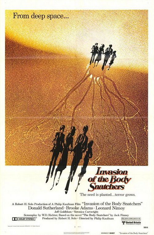 """Invasion of the Bodysnatchers is the American movie of the year. A new classic...it may be the best movie of its kind ever made."" --Pauline Kael, The New Yorker"